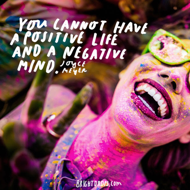 26 Uplifiting Quotes On The Power Of Positivity Bright Drops