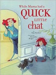 While Mama Had a Quick Little Chat by Amy Reichert: Book Cover