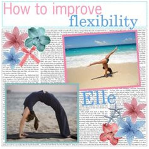 images  improve flexibility  pinterest