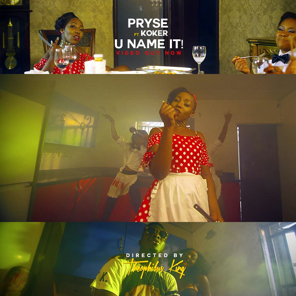 VIDEO: Pryse ft Koker - U Name It