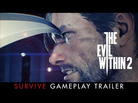 "The Evil Within 2 | ""Survive"" Gameplay Trailer"