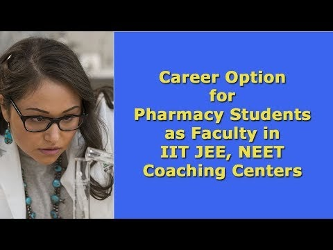 Career Option for Pharmacist in Engineering & Medical Coaching Centers