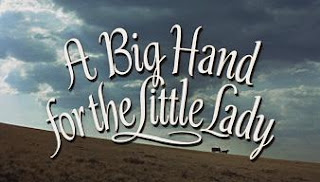 'A Big Hand for the Little Lady' (dir. Fielder Cook, 1966)
