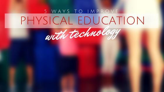 Cool Cat Teacher Blog 5 Simple Ways To Improve Physical