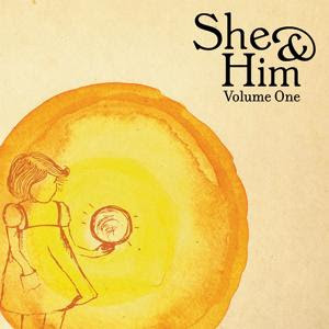 She & Him (M. Ward & Zooey Deschanel) - Volume One