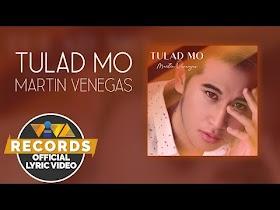 Tulad Mo by Martin Venegas [Official Lyric Video]