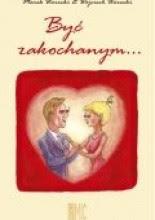 Być zakochanym... - Marek Warecki
