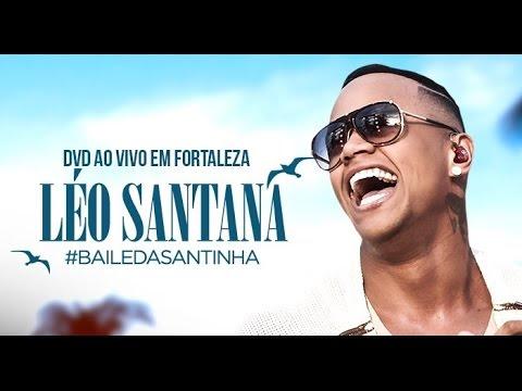 LÉO SANTANA DVD COMPLETO AO VIVO EM FORTALEZA