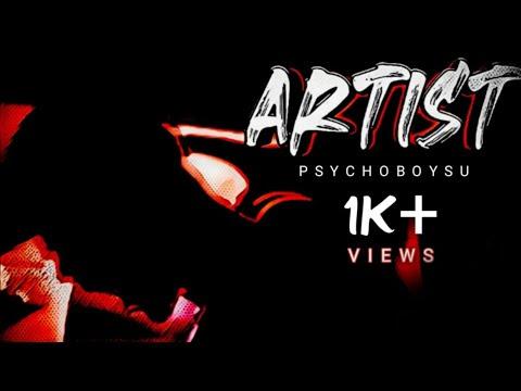 ARTIST ( KALAKAR )    OFFICIAL HINDI RAP MUSIC    PsychoBoy SU    Prod. PsychoBoy SU