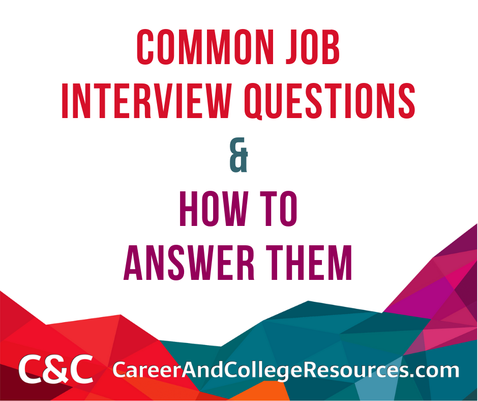 Common Job Interview Questions & How To Answer Them ...