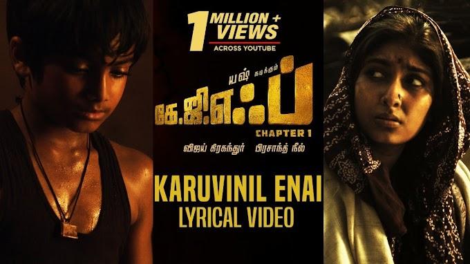 Karuvinil Enai Lyrics - KGF Amma song Lyrics in Tamil
