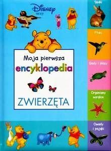 Okładka książki Moja pierwsza encyklopedia - zwierzęta
