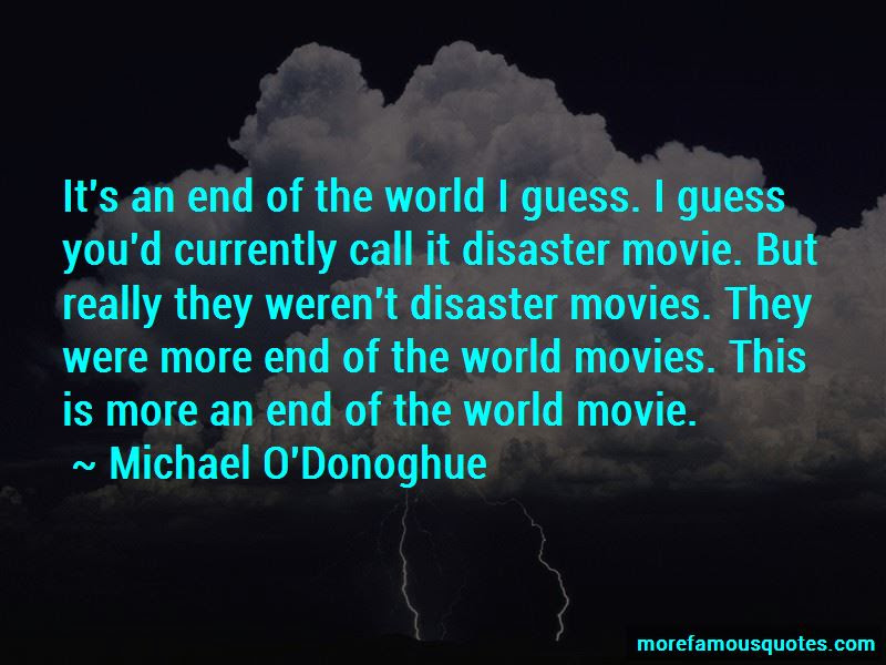 Quotes About Disaster Movies Top 11 Disaster Movies Quotes From