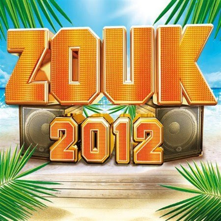 Zouk 2012 (2011)