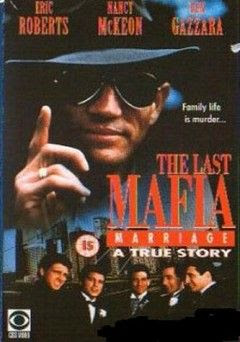 Love Honor Obey The Last Mafia Marriage 1993 Cast And Crew