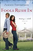 Fools Rush In (Weddings by Bella Series #1)