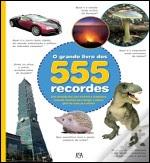 O Grande Livro dos 555 Recordes