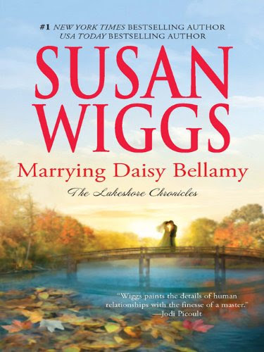 Marrying Daisy Bellamy (The Lakeshore Chronicles) by Susan Wiggs