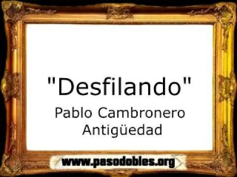 Pablo Cambronero Antigüedad