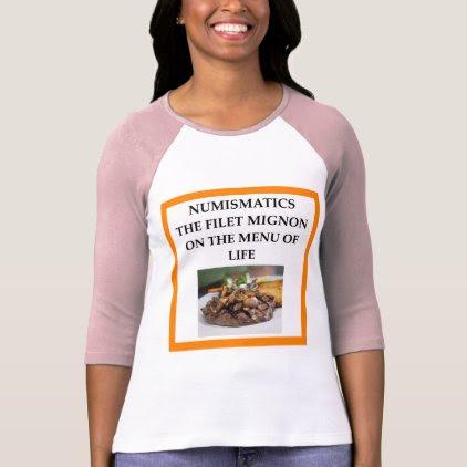 NUMISMATICS T-Shirt