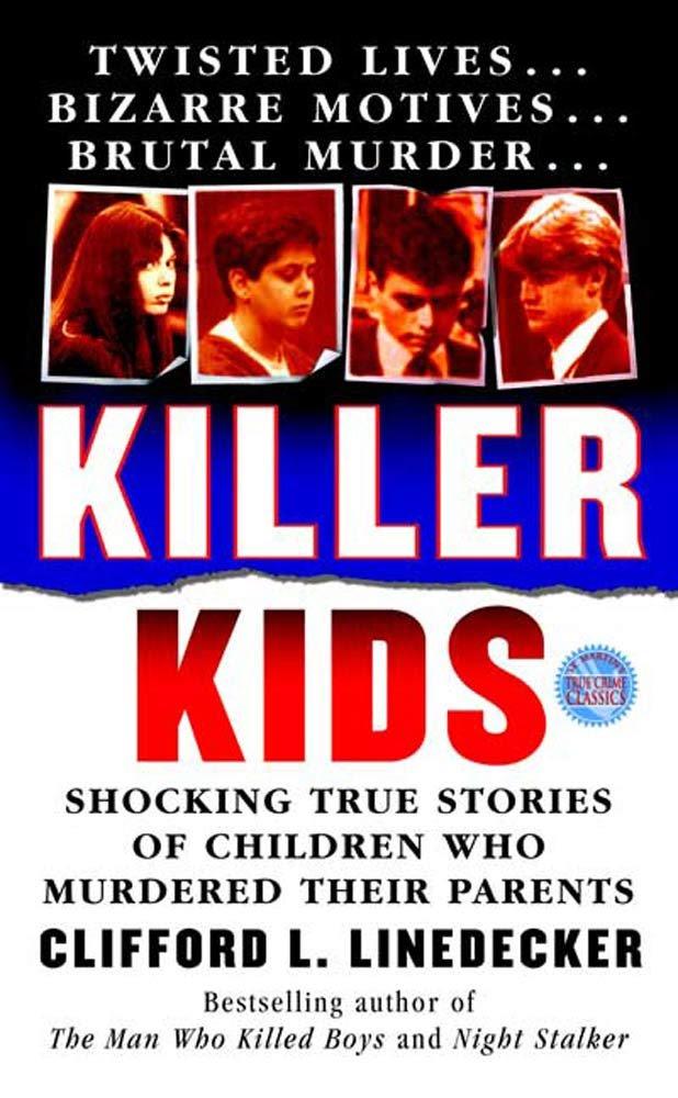 Amazon.com: Killer Kids: Shocking True Stories Of Children Who ...