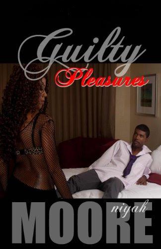 Guilty Pleasures by Niyah Moore