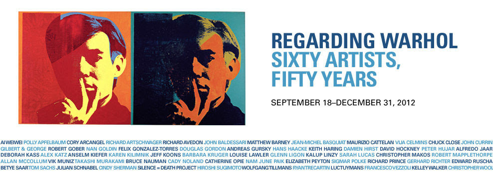 Regarding Warhol: Sixty Artists, Fifty Years