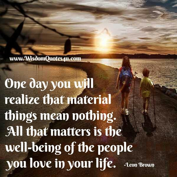 One Day You Will Realize Wisdom Quotes