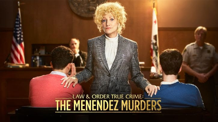 POLL : What did you think of Law & Order True Crime: The Menendez Murders - Episode 2?