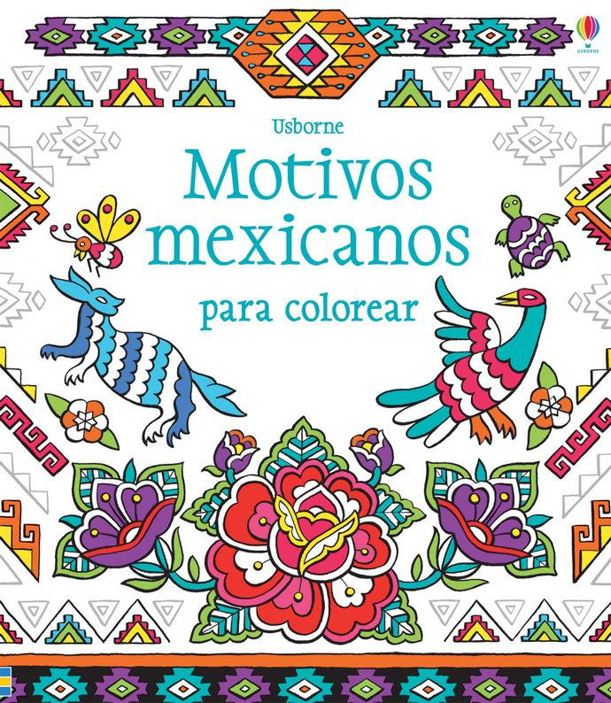 Motivos Mexicanos Para Colorear Editorial Océano