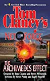 Tom Clancy's Net Force: The Archimedes Effect, by Perry and Segriff