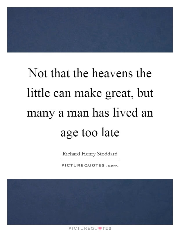 Late Quotes Late Sayings Late Picture Quotes Page 39