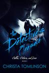 The Detective's Pleasure