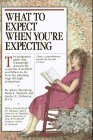 What to Expect When You're Expecting (Revised Edition)