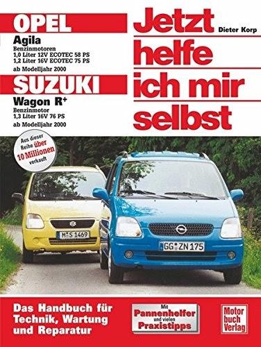 Ebook Kostenlos Download: Opel Agila / Suzuki Wagon R+