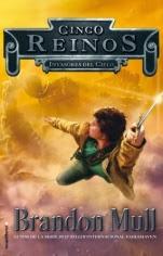 Invasores del cielo (Cinco reinos I) Brandon Mull