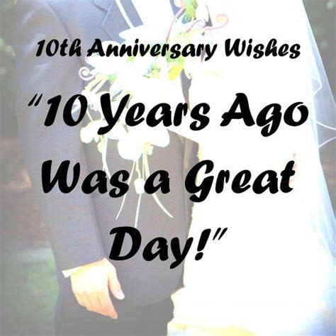 10th Anniversary Wishes, Quotes, and Poems   Holidappy