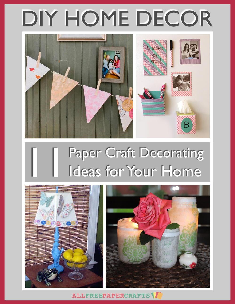 Diy Home Decor 11 Paper Craft Decorating Ideas For Your Home Free Ebook Allfreepapercrafts Com