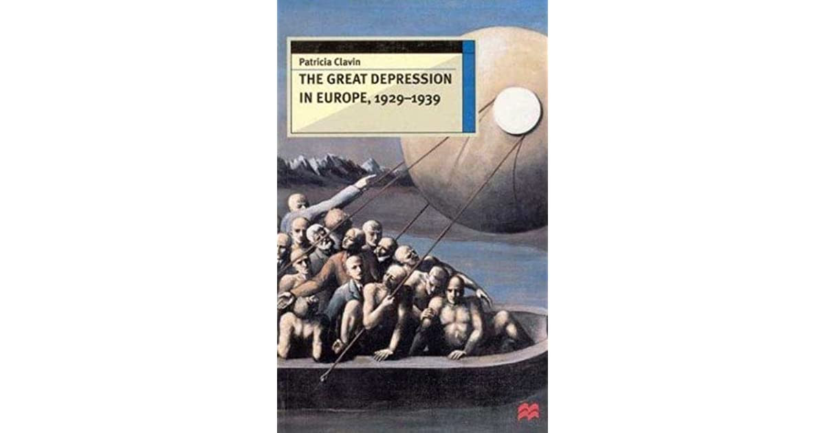 The Great Depression in Europe, 1929-1939 by Patricia ...