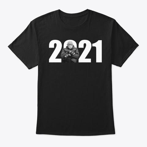 Bernie Sanders 2021 T-Shirts