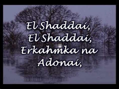 El Shaddai   Michael Card   Worship Video with lyrics