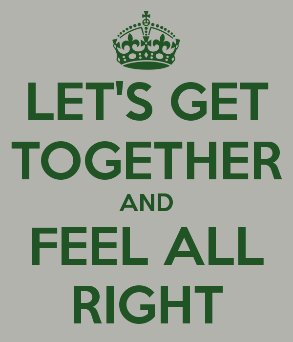 Quotes About Get Together 368 Quotes