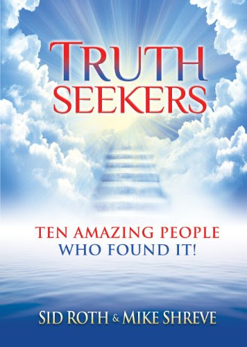 Truth Seekers: Ten Amazing People Who Found It!
