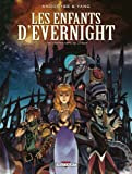 Les enfants d\'Evernight, Tome 1 : De l\'autre côté de la nuit par  Andoryss
