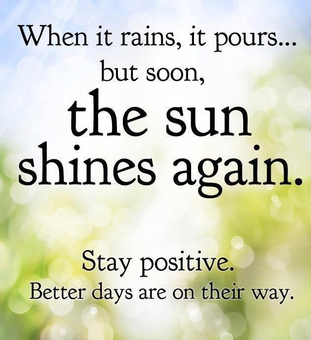 Storing Sunshine Saturday Quotes When It Rains It Pours