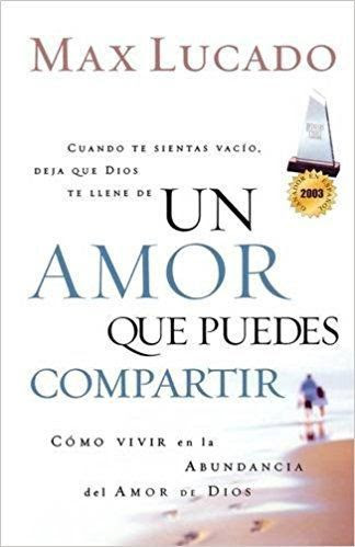 Del Abundante Amor De Dios Un Amor Que Puedes Compartir Pdf Max