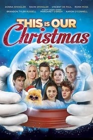 Online Movie: This Is Our Christmas 2018 Dailymotion