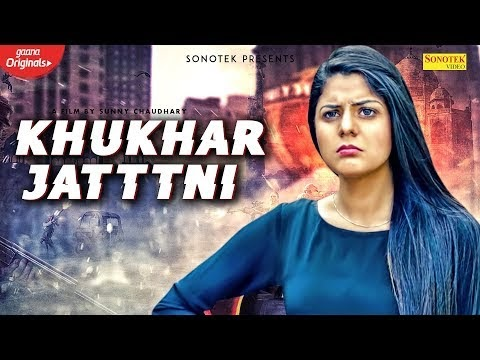 खुखार जाटनी / KHUKHAR JATTNI Lyrics In Hindi & English | Parul Khatri | Sunny C | Sandeep C