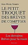 Le Petit Troquet des brèves de comptoir par Jean-Marie Gourio
