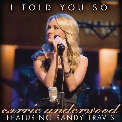 Carrie Underwood Ft Randy Travis I Told You So Lyrics